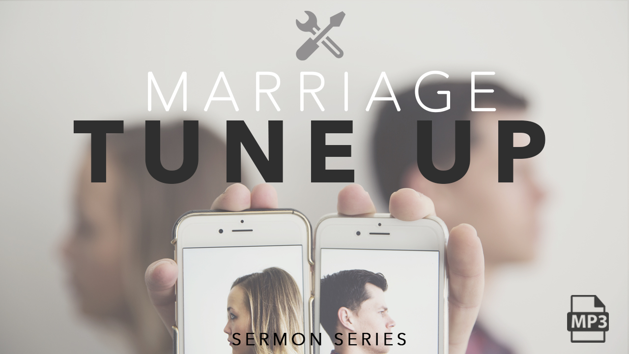 Marriage Tune up Series